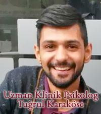Uzman Klinik Psikolog Tuğrul Karaköse